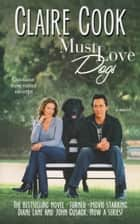 Must Love Dogs 電子書籍 Claire Cook