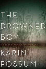 The Drowned Boy ebook by Karin Fossum
