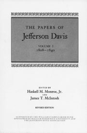 The Papers of Jefferson Davis: 1808--1840 ebook by Davis, Jefferson