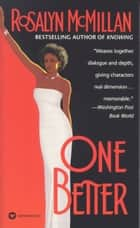 One Better ebook by Rosalyn McMillan