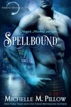Spellbound 電子書 by Michelle M. Pillow