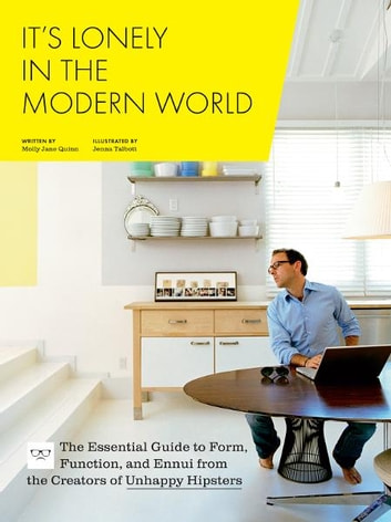 Its lonely in the modern world ebook by molly jane quinn its lonely in the modern world the essential guide to form function and fandeluxe PDF