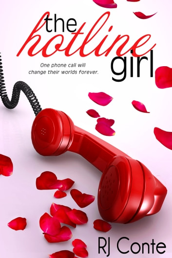 The Hotline Girl ebook by R.J. Conte