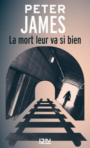 La mort leur va si bien ebook by Peter JAMES