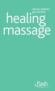Healing Massage: Flash ebook by Denise Whichello Brown