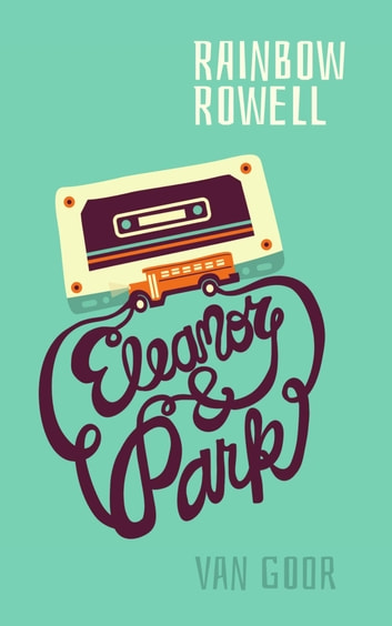 Eleanor Park Ebook Door Rainbow Rowell 9789000347858 Rakuten Kobo