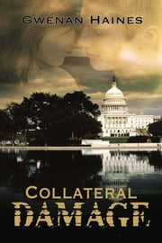 Collateral Damage ebook by Gwenan Haines