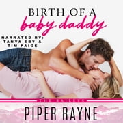 Birth of a Baby Daddy audiobook by Piper Rayne