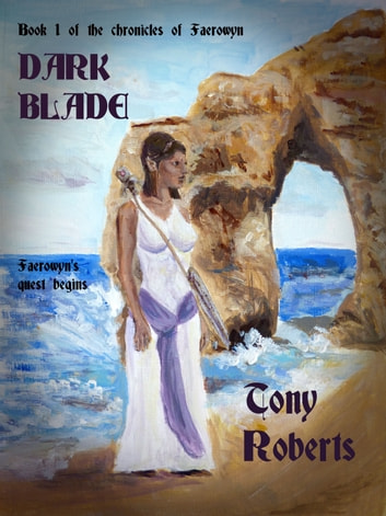 Dark Blade ebook by Tony Roberts