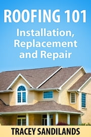 Roofing 101 ebook by Tracey Sandilands