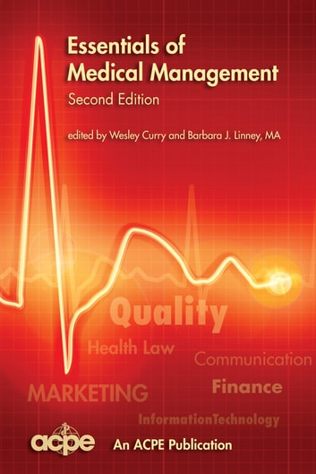 Essentials of Medical Management, 2nd edition ebook by