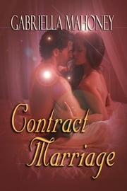 Contract Marriage ebook by Gabriella Mahoney