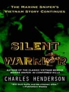 Silent Warrior ebook by Charles Henderson