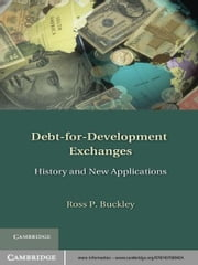 Debt-for-Development Exchanges - History and New Applications ebook by