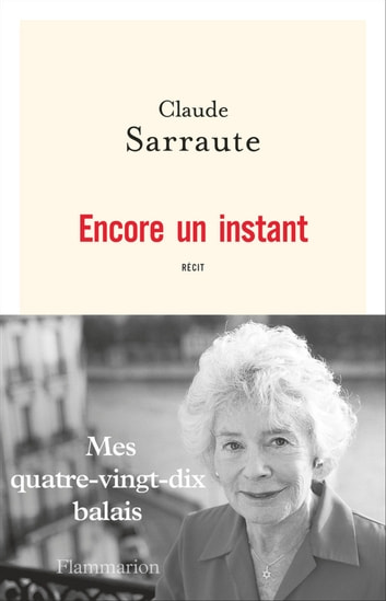Encore un instant ebook by Claude Sarraute