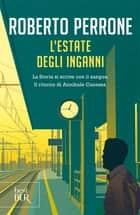 L'estate degli inganni eBook by Roberto Perrone