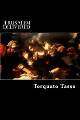 Jerusalem Delivered ebook by Torquato Tasso