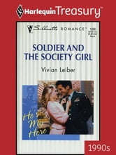 Soldier and the Society Girl ebook by Vivian Leiber
