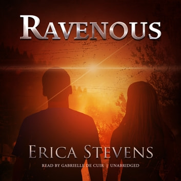 Ravenous audiobook by Erica Stevens
