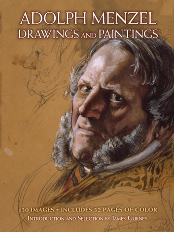 Drawings and Paintings ebook by Adolph Menzel