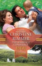 The Marriage Conspiracy ebook by Christine Rimmer