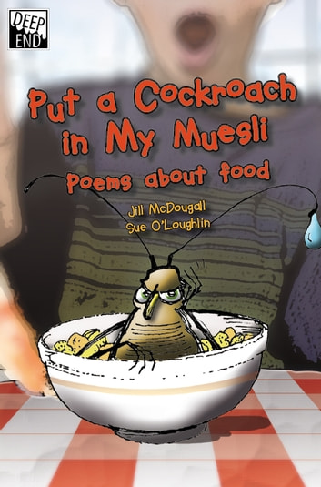 Put a Cockroach in My Museli ebook by Jill McDougall