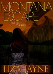 Montana Escape ebook by Lisa Cooke