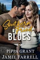 Southern Fried Blues - Officers' Ex-Wives Club, #2 ebook by Jamie Farrell, Pippa Grant