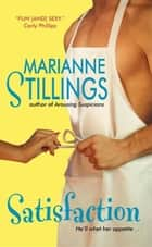 Satisfaction ebook by Marianne Stillings