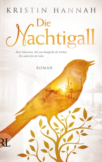 Die Nachtigall - Roman eBook by Kristin Hannah