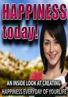 Happiness Today ebook by Carson Eige