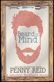 Beard in Mind - A Small Town Romantic Comedy ebook by Penny Reid