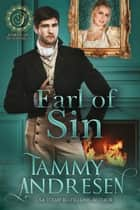 Earl of Sin - Lords of Scandal, #6 eBook by Tammy Andresen