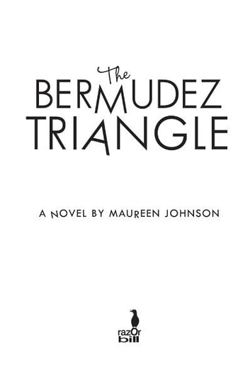 The Bermudez Triangle ebook by Maureen Johnson