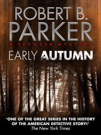 Early Autumn (A Spenser Mystery) ebook by Robert B. Parker