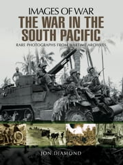 The War in the South Pacific ebook by Jon  Diamond