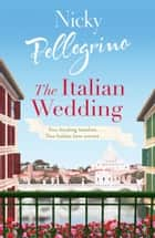 The Italian Wedding ebook by Nicky Pellegrino