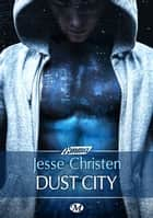 Dust City ebook by Jesse Christen