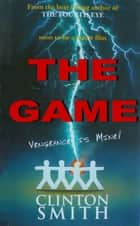 The Game ebook by Clinton Smith