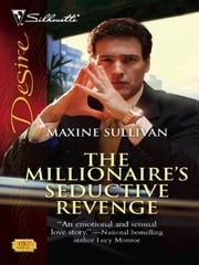 The Millionaire's Seductive Revenge ebook by Maxine Sullivan