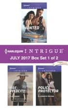 Harlequin Intrigue July 2017 - Box Set 1 of 2 - An Anthology ebook by Cynthia Eden, Elle James, Elizabeth Heiter