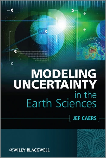 Modeling uncertainty in the earth sciences ebook by jef caers modeling uncertainty in the earth sciences ebook by jef caers fandeluxe Choice Image
