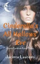 Cinderella's All Hallows' Eve ebook by