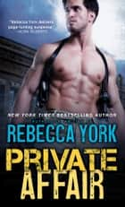 Private Affair ebook by Rebecca York