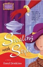 Stealing with Style ebook by Emyl Jenkins