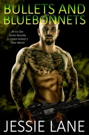 Bullets and Bluebonnets ebook by Jessie Lane