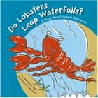 Do Lobsters Leap Waterfalls? - A Book About Animal Migration audiobook by Laura Purdie Salas