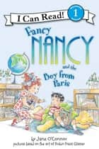 Fancy Nancy and the Boy from Paris ebook by Jane O'Connor, Robin Preiss Glasser