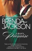 A Man's Promise ebook by Brenda Jackson