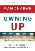 Owning Up ebook by Ram Charan